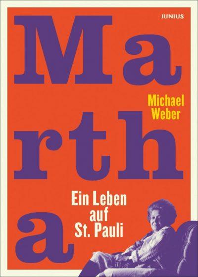 Martha. Ein Leben auf St. Pauli